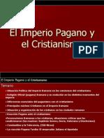 El Imperio Pagano y El Cristianismo