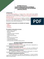 2 aula - Classificação e Indicação dos Materiais Odontológicos e Propriedades dos Materiais Odontológicos
