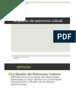 10.La gestión del patrimonio cultural