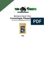 Hand Clow, Barbara - Cosmologia Pleyadiana.Doc