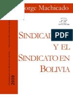 Machicado Sindicalismo Boliviano
