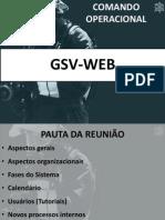 Apresentação GSV-WEB - Comando do CBMDF - 1.2
