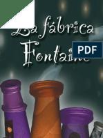 La Fábrica Fontaine
