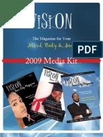 Media Kit 2009