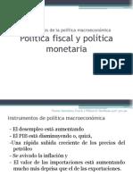 Politica Fiscal y Monetaria