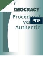 Procedural Democracy versus Authentic Democracy