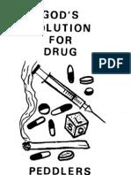 Sheldon Emry God's Solution For Drug Peddlers