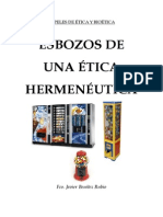 Benítez Rubio, Fco. Javier - PAPELES DE ÉTICA Y BIOÉTICA - Esbozos de una ética hermenéutica