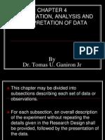 Presentation, Analysis and Interpretaion of Data