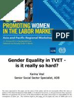 Session 7. KARINA VEAL_Gender Equality in TVET - Is It Really So Hard_SKINNY