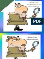 Tecnicas e Instrumetnos de Investigacion