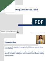 Pediatric Oral Manifestation of Sustemic Disease