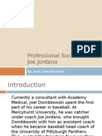 Joel Dombkowski - Professional Successes of Joe Jordano