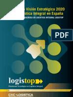 Visión Estratégica 2020 de la Logística Integral en España