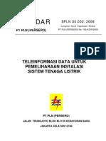 Spln s5.002 2008 Tele Informasi Data Untuk Pemeliharaan Instalasi Sistem Tl