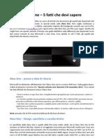 Xbox One – 5 fatti che devi sapere