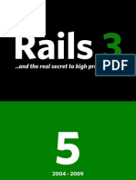 Rails 3 and the Real Secret to High Productivity