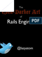 The Even-Darker Art of Rails Engines