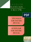 Manual Técnico em Saúde Bucal e Auxiliar Saúde Bucal