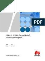 2.6.5 RAN12 3900 Series NodeB Product Description