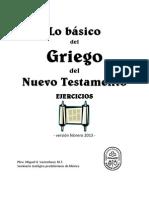 Vastenhout, M.H. Lo básico del griego del NT (ejercicios)