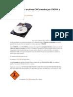 Como Recuperar Archivos CHK Creados Por CHDSK o SCANDISK