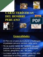CARACTERÍSTICAS DEL HOMBRE PERUANO