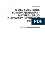 Using Old Solutions to New Problems - Natural Drug Discovery in the 21st Century
