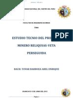 Estudio Tecnico Proyecto Minero Reliquias-Veta Perseguida