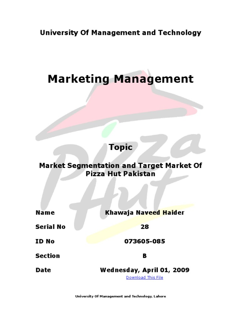 pizza hut market segmentation It also includes pizza hut's segmentation, targeting & positioning (stp) along with tagline & slogan swot analysis of pizza hut with usp, competition, stp (segmentation, targeting, positioning) - marketing analysis many options for customers means high brand switching and limited market share for pizza hut.