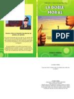 Libro La Doble Moral de la Policía Nacional