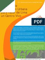 Acciones de Renovación Urbana para hacer de Lima un Centro Vivo. 473 Aniversario de Lima