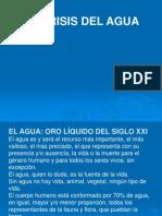 La Crisis Del Agua- Juan Alfredi Ibanez