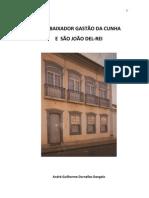 Embaixador Gastao Da Cunha e Sao Joao Del-Rei (Algumas Notas Biograficas) - Andre Guilherme Dornelles Dangelo