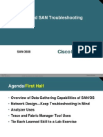 Cisco Networkers 2006 - SAN-3608 - Advanced SAN Troubleshooting