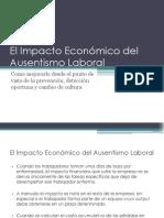 El Impacto Económico del Ausentismo Laboral