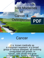 Treatment Modalities of Cancer and Osteoperosis
