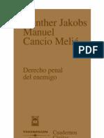 Derecho Penal Del Enemigo - Jakobs Guenther Meli Manuel Cancio