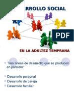 Cl 19 y 20 Desarrollo Psicosocial Ad Temprana y Adultez Media