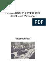 Alimentación en tiempos de la Revolución Mexicana