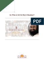So Who is Sri Sri Ravi Shankar