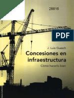 Concesiones en Infraestructura - Cómo hacerlo bien - J. Luis Guasch