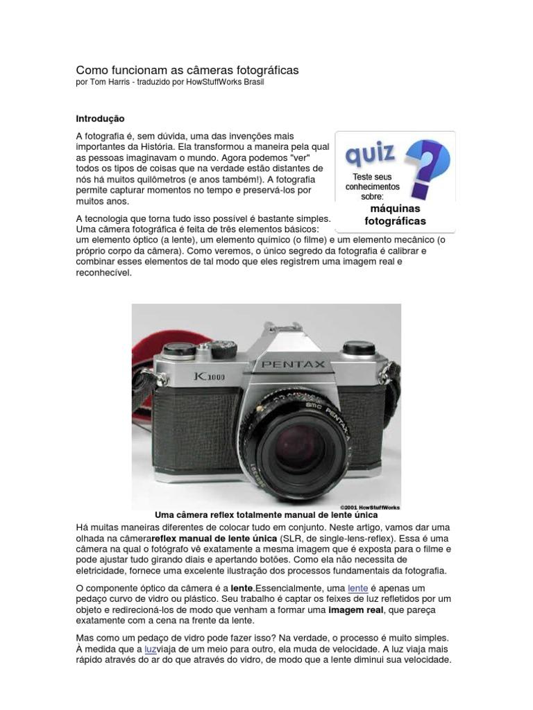 Como funcionam as câmeras fotográficas 5ea7e349bf
