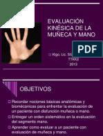 CLASE4 EVALUACIÓN KINÉSICA DE LA MUÑECA Y LA MANO
