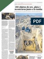 Un ajuar de 1,200 objetos de oro, plata y cerámica se encontraron junto a la tumba