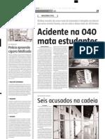 2004.07.07 - Motorista sofre queimaduras de 3º grau no km 13 na BR-381 - Estado de Minas