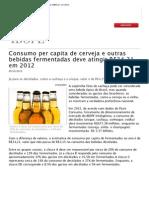 Consumo Per Capita de Cerveja e Outras Bebidas Fermentadas Deve Atingir R$34,21 Em 2012