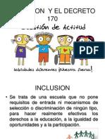 Inclusion y El Decreto 170