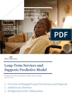 Predicting Long-term Care Placement Among Participants in Managed Long-Term Services and Supports