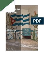 El cuerpo cubano. Teatro, política y performance (1992-2005)